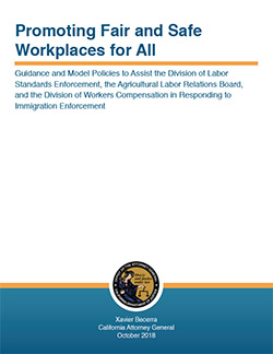 Guidance and Model Policies to Assist the Division of Labor Standards Enforcement, the Agricultural Labor Relations Board, and the Division of Workers Compensation