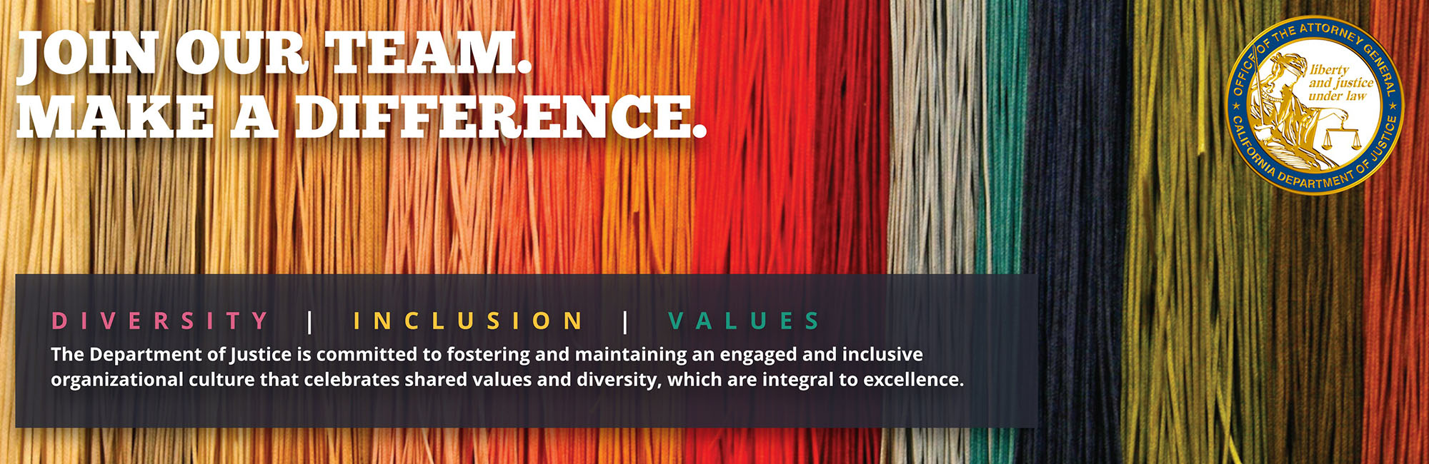 The Department of Justice is committed to fostering and maintaining an engaged and inclusive organizational culture that celebrates shared values and diversity, which are integral to excellence.