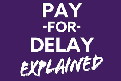 Pay-for-Delay Explained Video