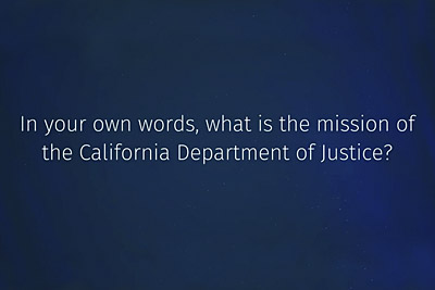 The California Department of Justice's Mission Video