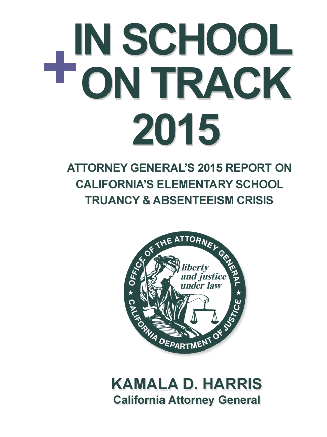 In School + On Track 2014 - Kamala D. Harris California Attorney General